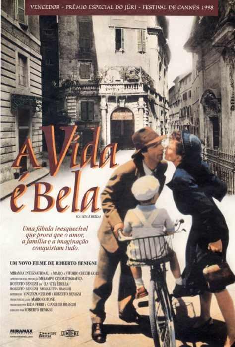 Sugestão de cinema e séries: A Vida é Bela!